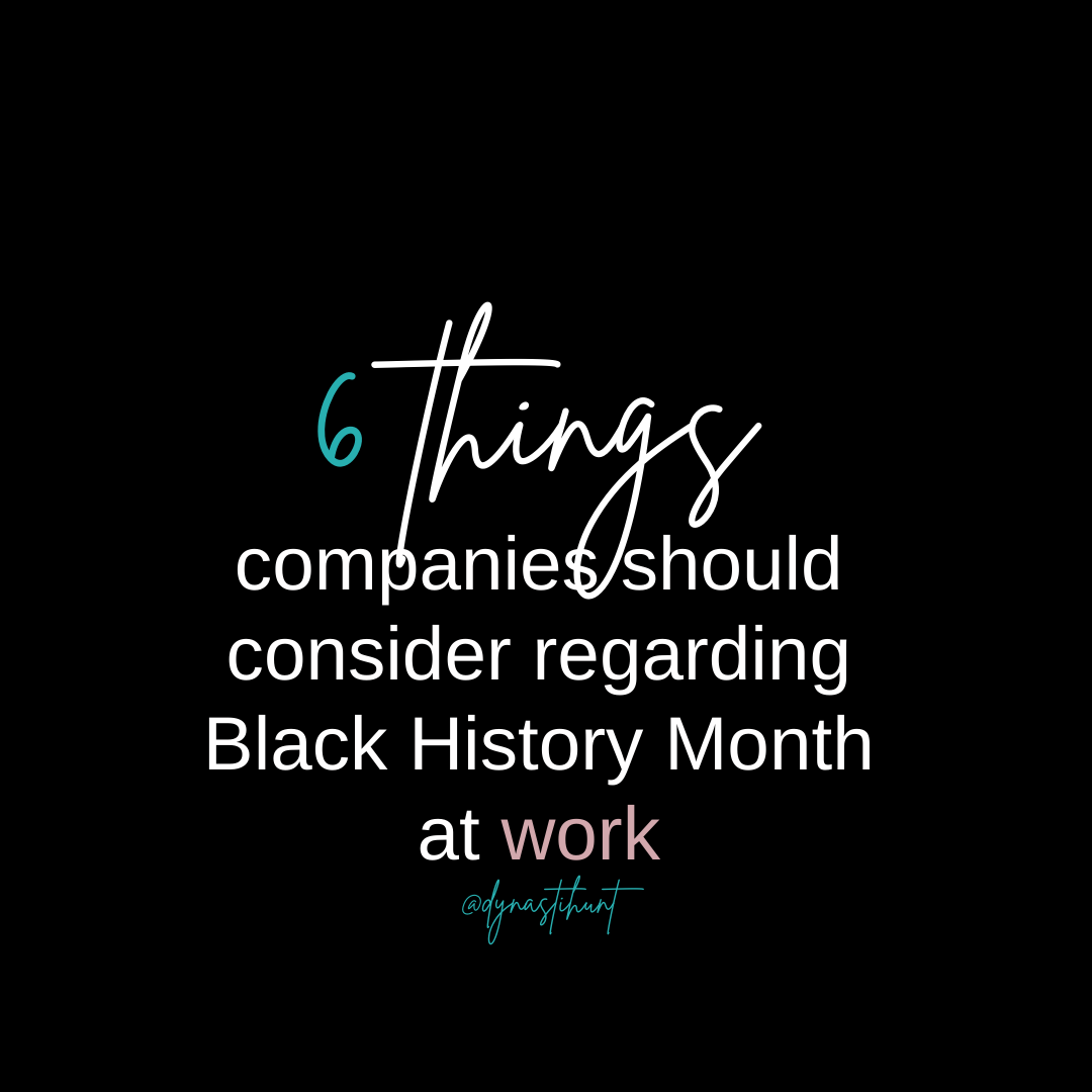 Black History Month at Work…Things to Consider